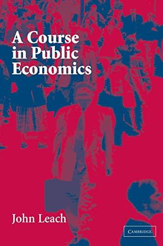 9780521828772: A Course in Public Economics