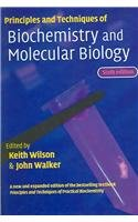 9780521828895: Principles and Techniques of Biochemistry and Molecular Biology
