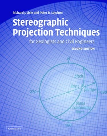 9780521828901: Stereographic Projection Techniques for Geologists and Civil Engineers