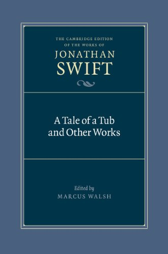 9780521828949: A Tale of a Tub and Other Works Hardback (The Cambridge Edition of the Works of Jonathan Swift)
