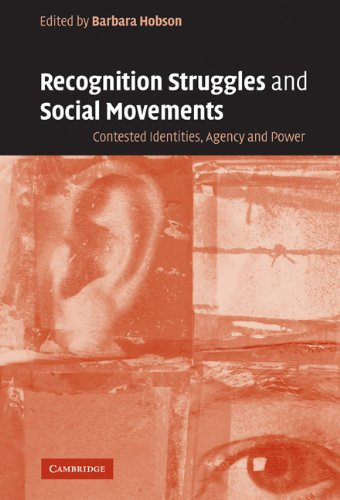 9780521829229: Recognition Struggles and Social Movements: Contested Identities, Agency and Power