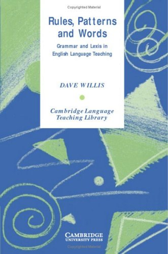 9780521829243: Rules, Patterns and Words: Grammar and Lexis in English Language Teaching (Cambridge Language Teaching Library)