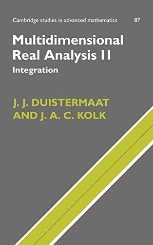 9780521829250: Multidimensional Real Analysis II: Integration (Cambridge Studies in Advanced Mathematics)