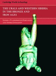 9780521829281: The Urals and Western Siberia in the Bronze and Iron Ages