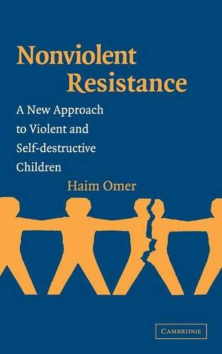 9780521829489: Non-Violent Resistance Hardback: A New Approach to Violent and Self-destructive Children