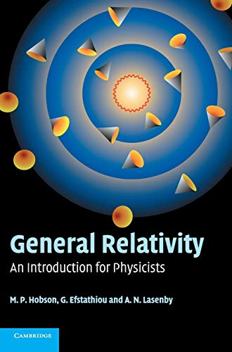 9780521829519: General Relativity: An Introduction for Physicists