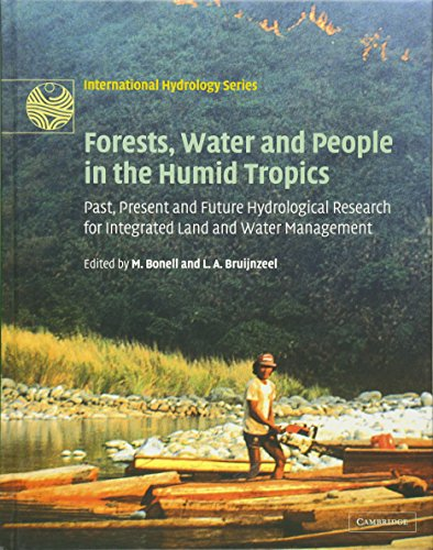 Forests, Water and People in the Humid Tropics: Past, Present and Future Hydrological Research for ...