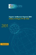 Dispute Settlement Reports 2001: Volume 3, Pages 777-1292 (Hardcover): World Trade Organization