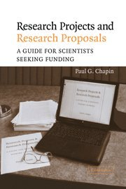 9780521830157: Research Projects and Research Proposals: A Guide for Scientists Seeking Funding
