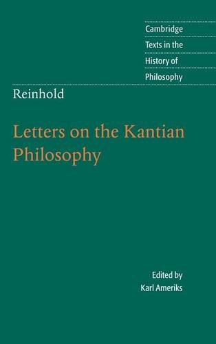 9780521830232: Reinhold: Letters on the Kantian Philosophy (Cambridge Texts in the History of Philosophy)