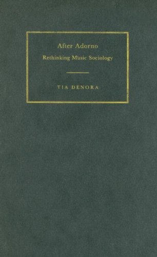 9780521830256: After Adorno: Rethinking Music Sociology