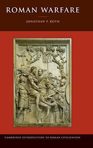 Roman Warfare: Volume 0, Part 0.: ROTH, J. P.,