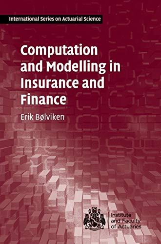 9780521830485: Computation and Modelling in Insurance and Finance: An Introduction (International Series on Actuarial Science)