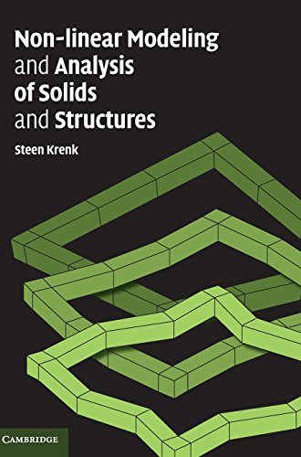 Non-linear Modeling and Analysis of Solids and: Steen Krenk