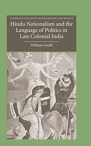 9780521830614: Hindu Nationalism and the Language of Politics in Late Colonial India (Cambridge Studies in Indian History and Society)