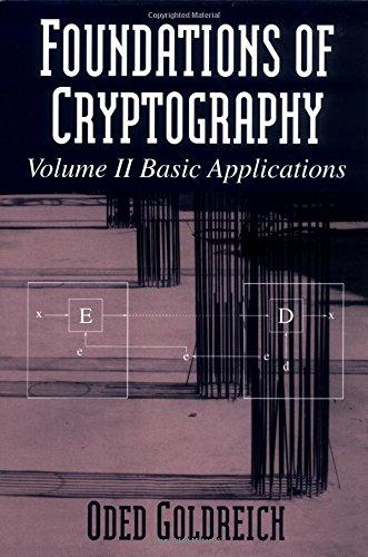 9780521830843: Foundations of Cryptography: Volume 2, Basic Applications: Basic Applications Vol 2