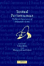 9780521830959: Textual Performances: The Modern Reproduction of Shakespeare's Drama