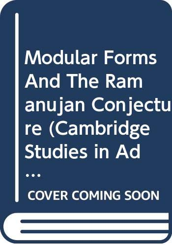 9780521831000: Modular Forms And The Ramanujan Conjecture (Cambridge Studies in Advanced Mathematics)