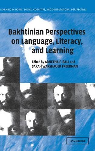 9780521831055: Bakhtinian Perspectives on Language, Literacy, and Learning (Learning in Doing: Social, Cognitive and Computational Perspectives)