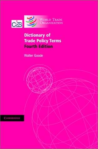 9780521831086: Dictionary of Trade Policy Terms