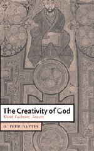 9780521831178: The Creativity of God: World, Eucharist, Reason (Cambridge Studies in Christian Doctrine)