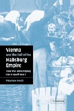 9780521831246: Vienna and the Fall of the Habsburg Empire: Total War and Everyday Life in World War I