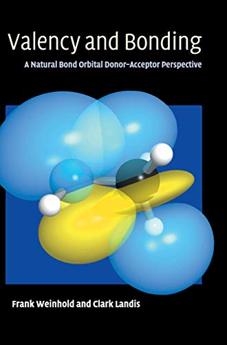 9780521831284: Valency and Bonding: A Natural Bond Orbital Donor-Acceptor Perspective