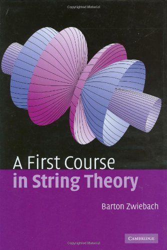 9780521831437: A First Course in String Theory