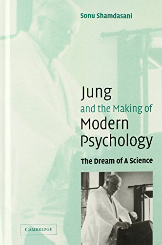 9780521831451: Jung and the Making of Modern Psychology: The Dream of a Science