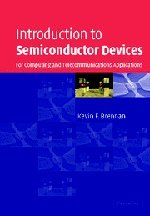Introduction to Semiconductor Devices For Computing and Telecommunications Applications: Brennan, ...