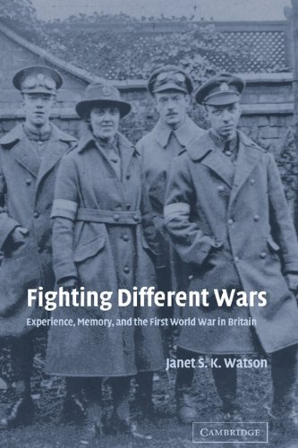9780521831536: Fighting Different Wars: Experience, Memory, and the First World War in Britain (Studies in the Social and Cultural History of Modern Warfare)