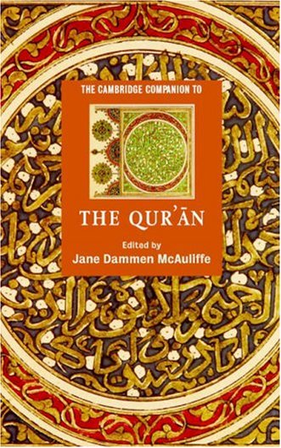 9780521831604: The Cambridge Companion to the Qur'an Hardback (Cambridge Companions to Religion)