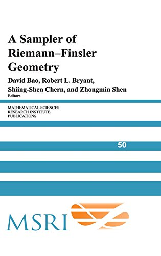 Sampler Of Riemann-Finsler Geometry (Mathematical Sciences Research Institute Publications)