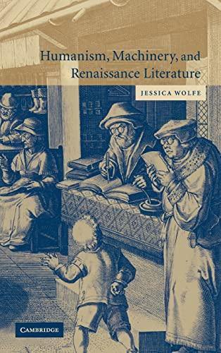 9780521831871: Humanism, Machinery, and Renaissance Literature