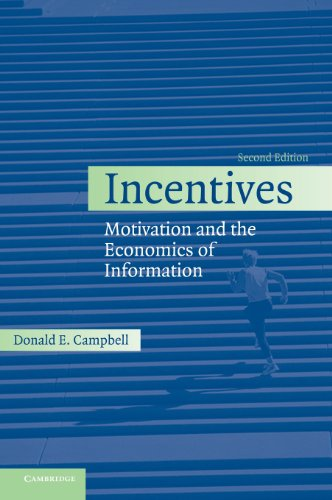 9780521832045: Incentives: Motivation and the Economics of Information