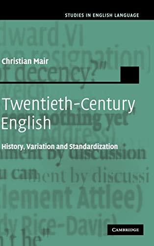 9780521832199: Twentieth-Century English: History, Variation and Standardization (Studies in English Language)