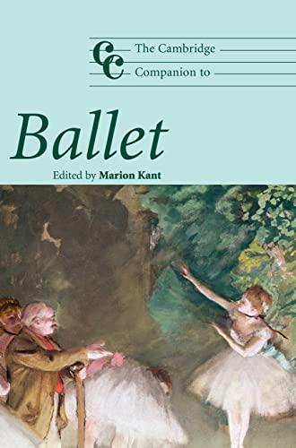 9780521832212: The Cambridge Companion to Ballet (Cambridge Companions to Music)