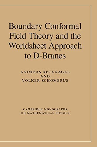 Boundary Conformal Field Theory and the Worldsheet: Andreas Recknagel, Volker
