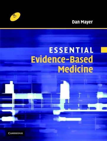 9780521832618: Essential Evidence-Based Medicine