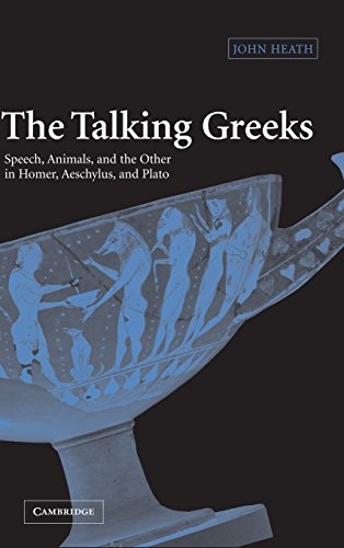 9780521832649: The Talking Greeks: Speech, Animals, and the Other in Homer, Aeschylus, and Plato