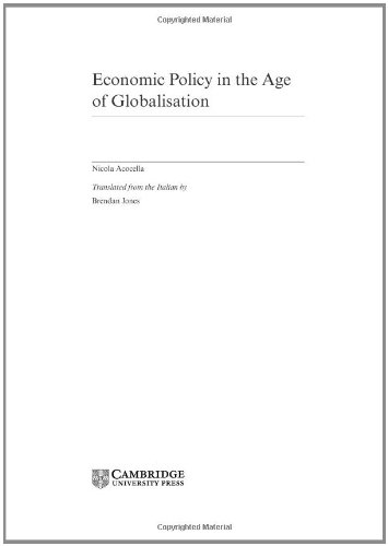 9780521832823: Economic Policy in the Age of Globalisation