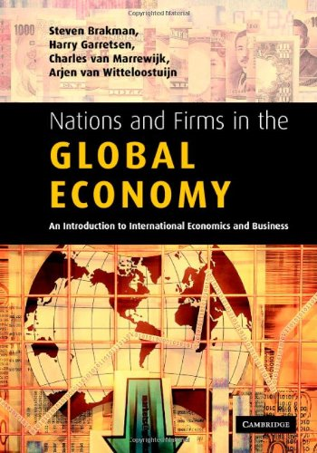 9780521832984: Nations and Firms in the Global Economy: An Introduction to International Economics and Business