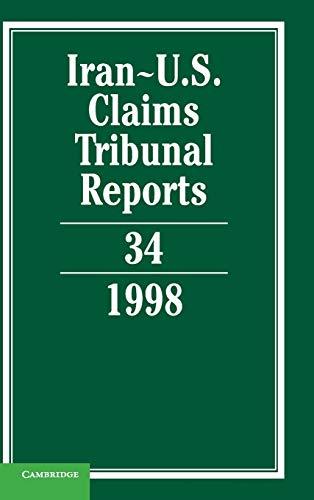 Iran-U.S. Claims Tribunal Reports: Volume 34 (Hardcover): Karen Lee