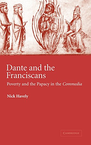 DANTE AND THE FRANCISCANS. POVERTY AND THE PAPACY IN THE 'COMMEDIA'