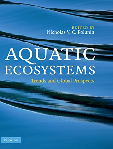 9780521833271: Aquatic Ecosystems: Trends and Global Prospects