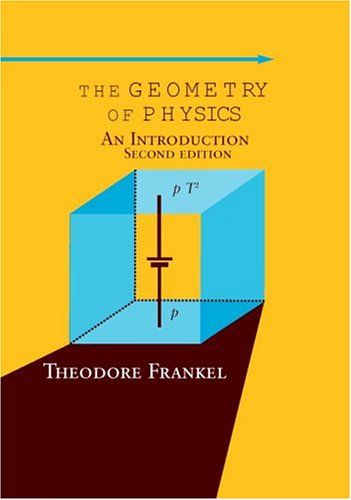 9780521833301: The Geometry of Physics: An Introduction