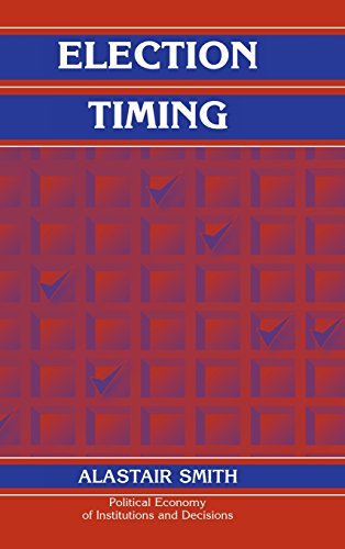 9780521833639: Election Timing (Political Economy of Institutions and Decisions)