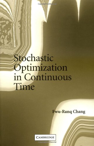 9780521834063: Stochastic Optimization in Continuous Time
