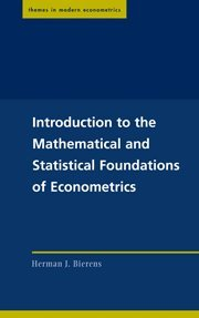 9780521834315: Introduction to the Mathematical and Statistical Foundations of Econometrics