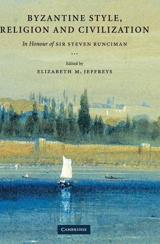 9780521834452: Byzantine Style, Religion and Civilization: In Honour of Sir Steven Runciman